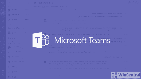 Build 2020: Whats New in Microsoft Teams | WinCentral