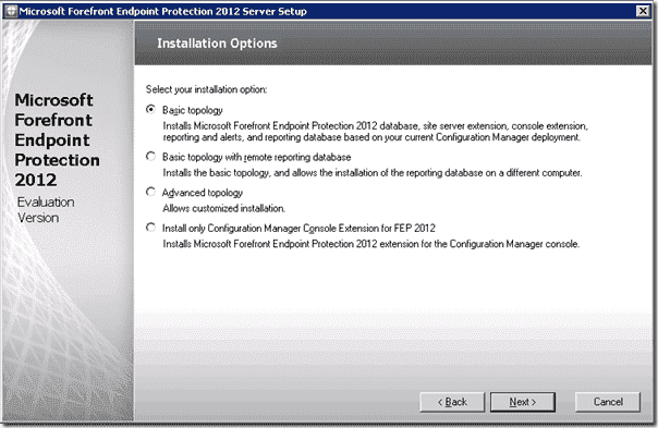 Forefront Endpoint Protection 2012 - Installation Installation Options