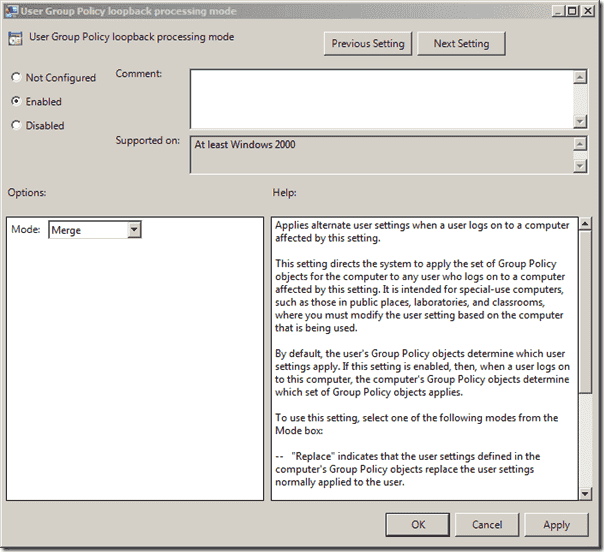 Group Policy Loopback Processing  - Mege Mode