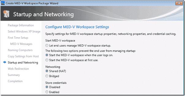 Microsoft's Enterprise Desktop Virtualization (MED-V)