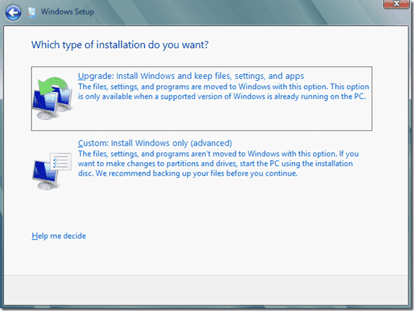 Windows 8 upgrade - Streamlined and Advanced Setup