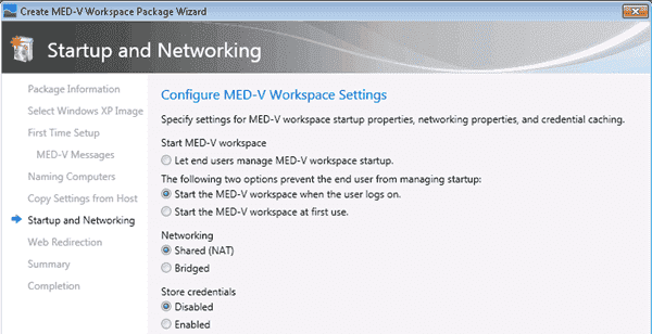 Microsoft's Enterprise Desktop Virtualization (MED-V) - Startup and Networking