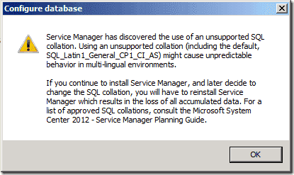 Service Manager has discovered the use of an unsupported SQL collation