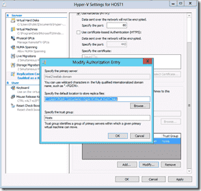 Windows Server 2012 Hyper-V Replication - Modify Authorization Entry