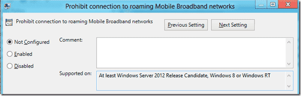 Prohibit connection to roaming Mobile Broadband networks