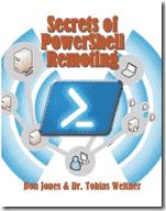 Secrets of PowerShell Remoting (FREE ebook)