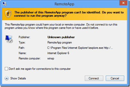 Windows 8 XP Mode - The publisher of this RemoteApp can't be identified