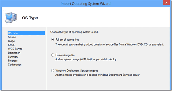 The OS Importing Wizard within MDT