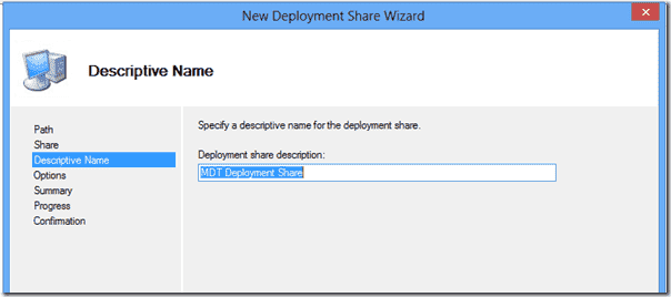 Windows 8 Deployment - Setting the Deployment Share description