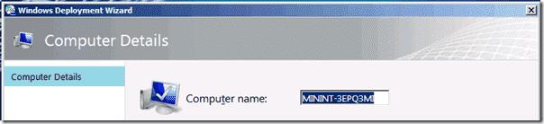 Windows 8 deployment - Enter Computer name
