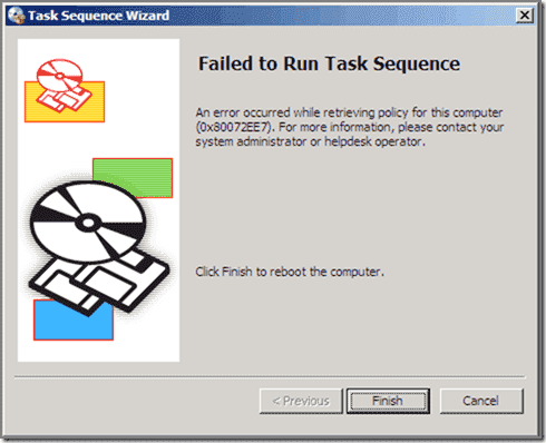 0x80072EE7 - Failed to run Task Sequence