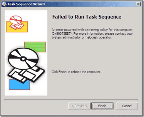 0x80072EE7 - Failed to run Task Sequence