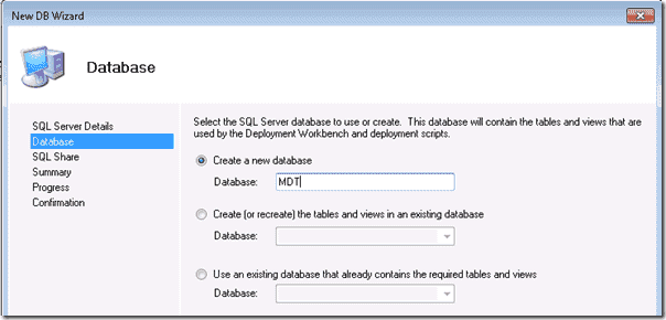 For simplicity, I named my database MDT