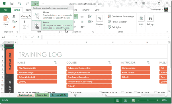 When you enable Touch Mode, the feature is instantly enabled for all installed Office 2013 apps