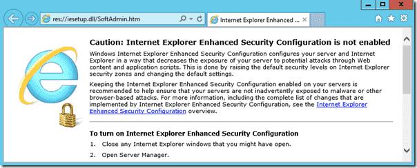 Caution Internet Explorer Enhanced Security Configuration is not enabled