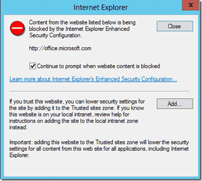 Internet Explorer - Content from the website listed below is being blocked by the Internet Explorer Enhanced Security Configuration