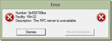 Error Number 0x800706ba - Facility Win32 - Description - The RPC server is unavailable