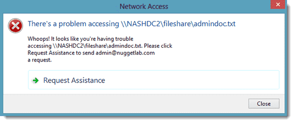The custom Access-Denied Assistance message box.