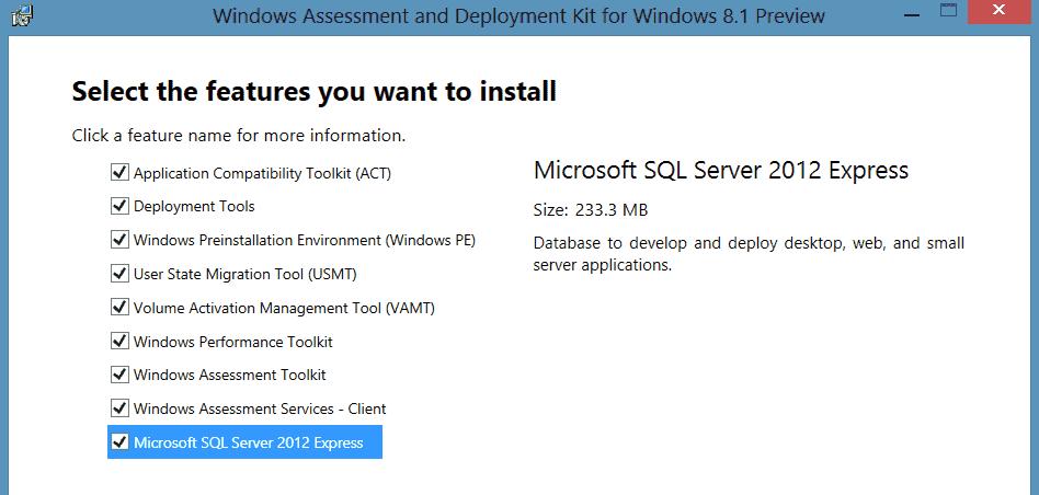 Windows Assessment and Deployment Kit (Windows ADK) for