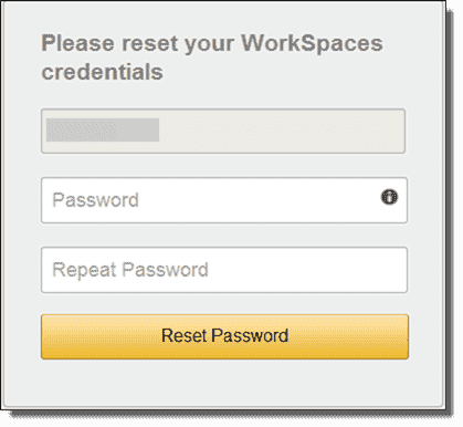 Please reset your WorkSpaces credentials