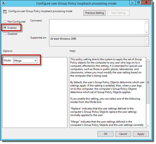 Configure user Group Policy loopback processing mode to Merge