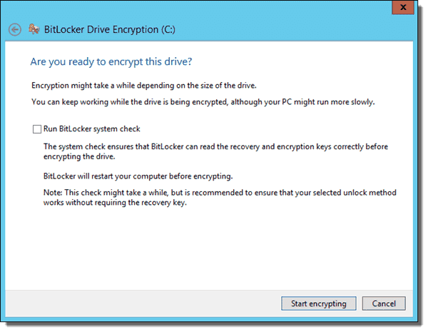 Start encrypting after choosing to Run BitLocker system check