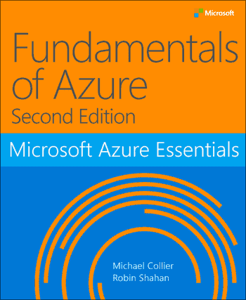 Fundamentals of Azure, Second Edition