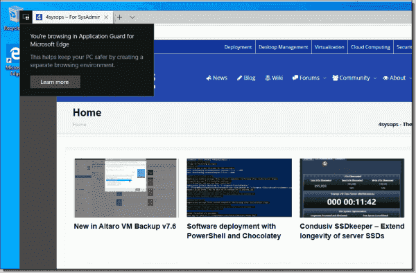 Unlike the Sandbox, Application Guard integrates the browser seamlessly into the desktop
