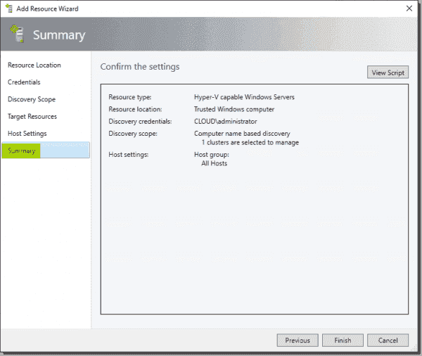 Confirm adding your Hyper V and cluster to SCVMM