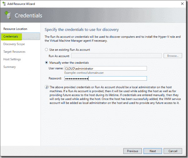 Specify credentials for the discovery of the Hyper V hosts