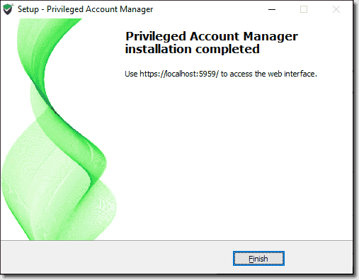 Installation of Privileged Account Manager completes successfully