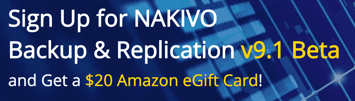 Sign up for NAKIVO Backup & Replication v9.1 Beta Program