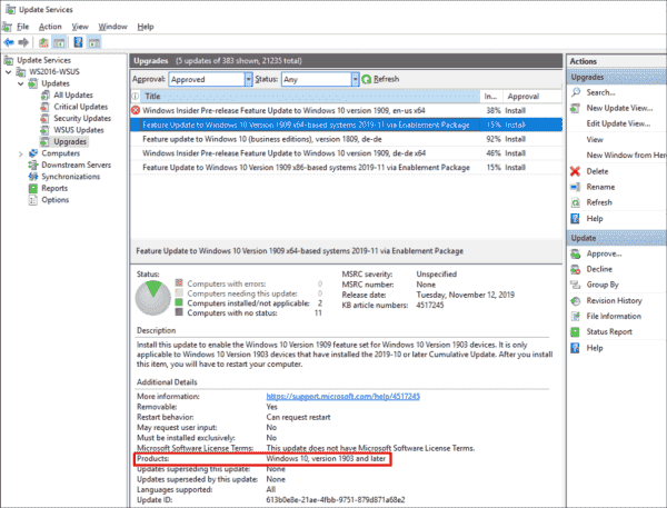 To receive the Enablement Package in WSUS, Windows 10 1903 must be activated as the product