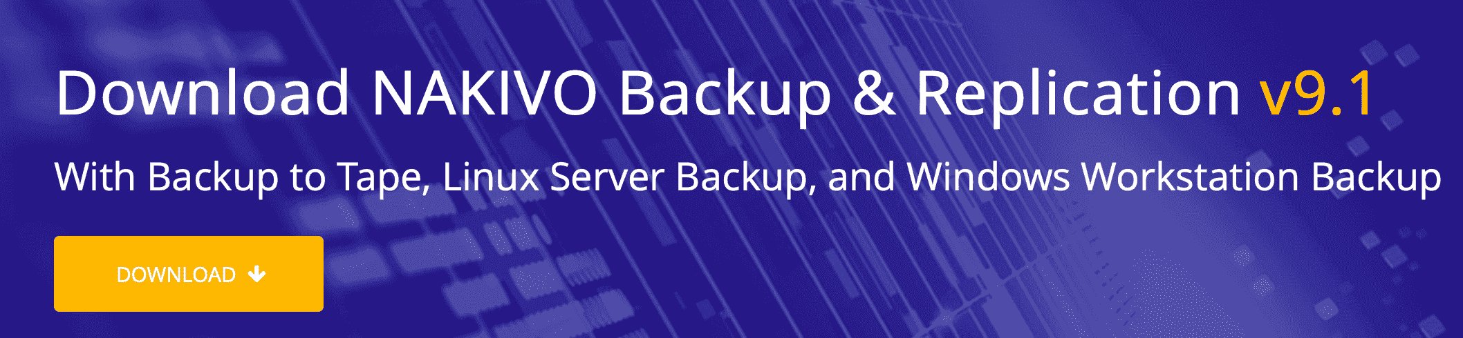 Download NAKIVO Backup & Replication v9.1