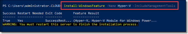 Install Hyper V and management tools using PowerShell