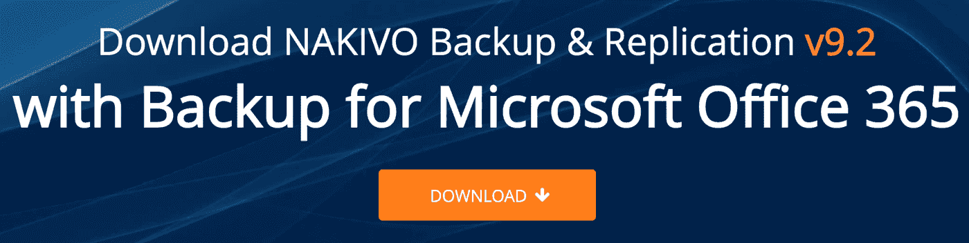 Download NAKIVO Backup & Replication v9.2