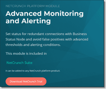 The advanced monitoring and alerting module adds the business status node feature