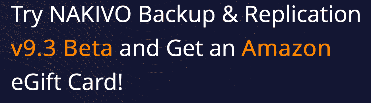 Take Part in the NAKIVO Backup & Replication v9.3 Beta Program