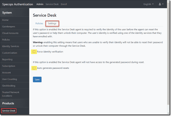 Change settings for the Service Desk to force identity verification and autogenerate passwords