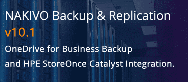 NAKIVO Backup & Replication v10.1 Is Now Available!