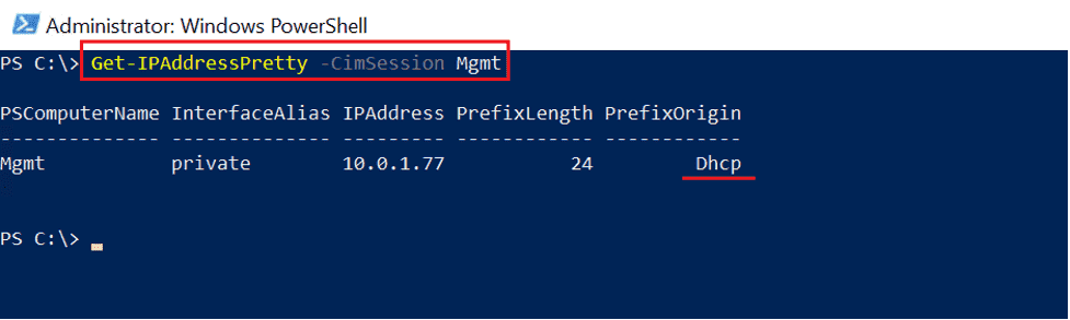 Current IP address before any changes. Notice the PrefixOrigin is DHCP