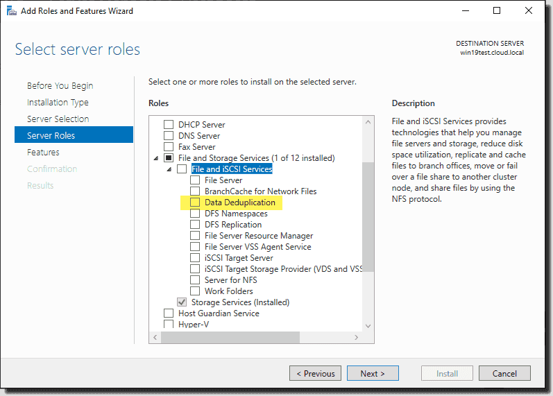 Installing the Data Deduplication File and Storage Services role in Windows Server 2019