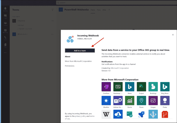 The Add to a team button is used to add the webhook to a team or channel