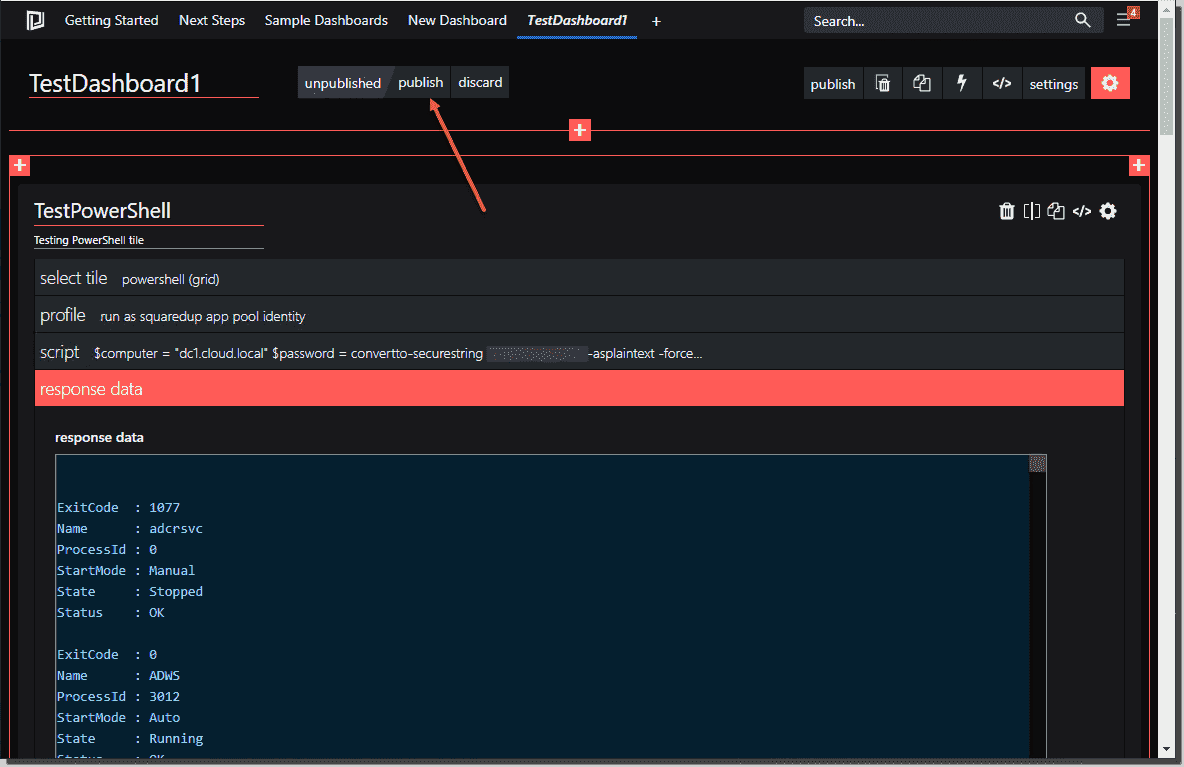 Publish the dashboard once you have it configured