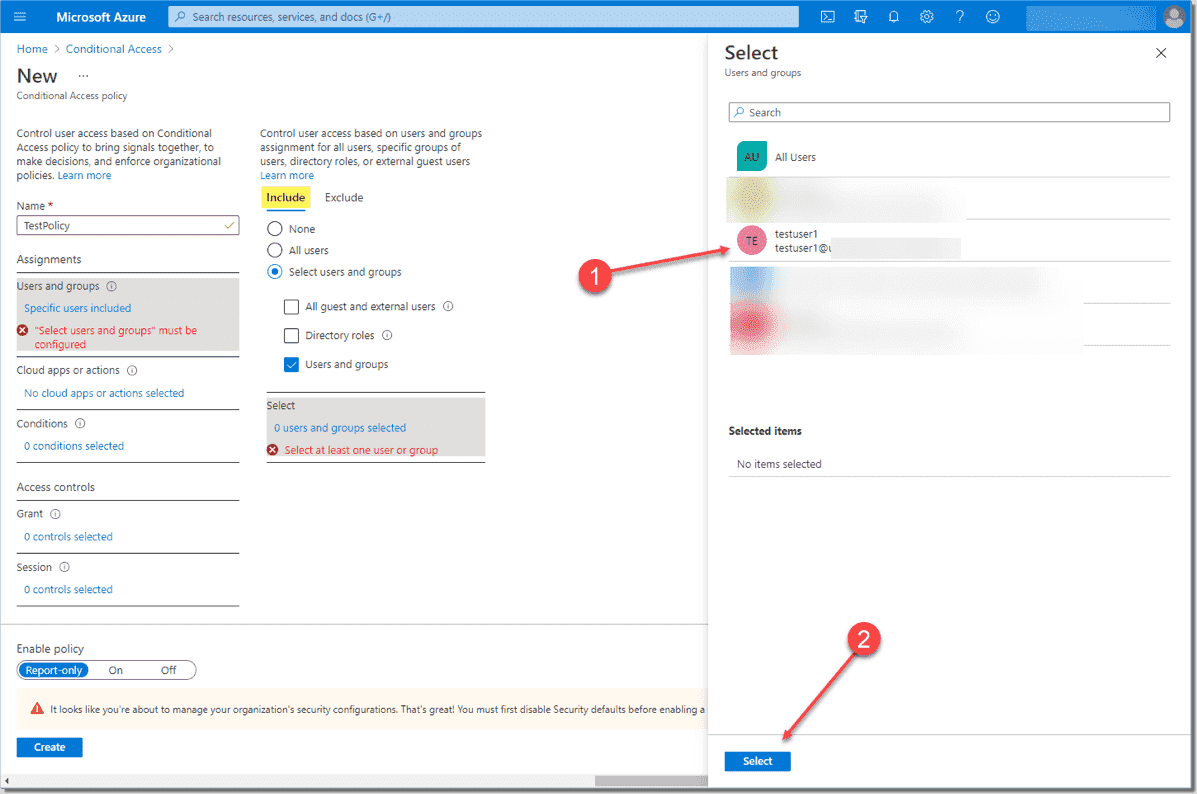 Select the users or groups to which you want to apply the Conditional Access policy