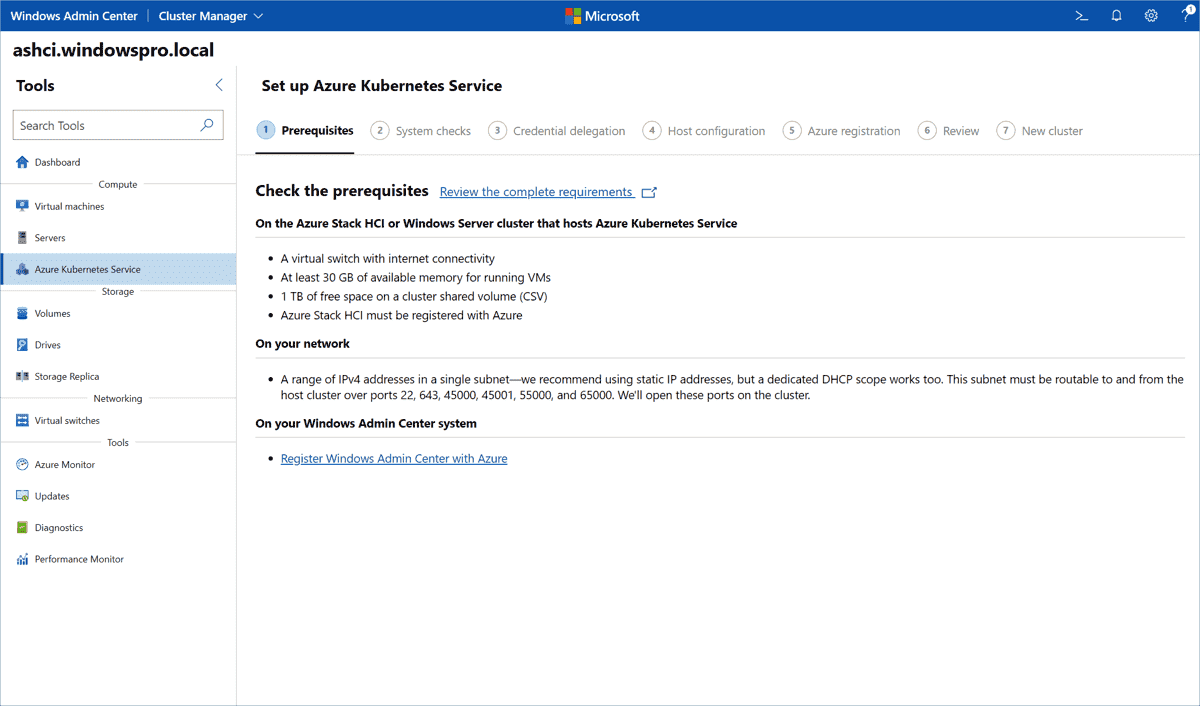The Azure Kubernetes Service is now set up using a seven step wizard