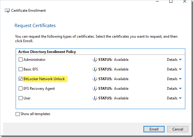 Select the BitLocker Network Unlock Active Directory Enrollment Policy