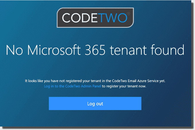 Tenant error in CodeTwo if setup is not complete
