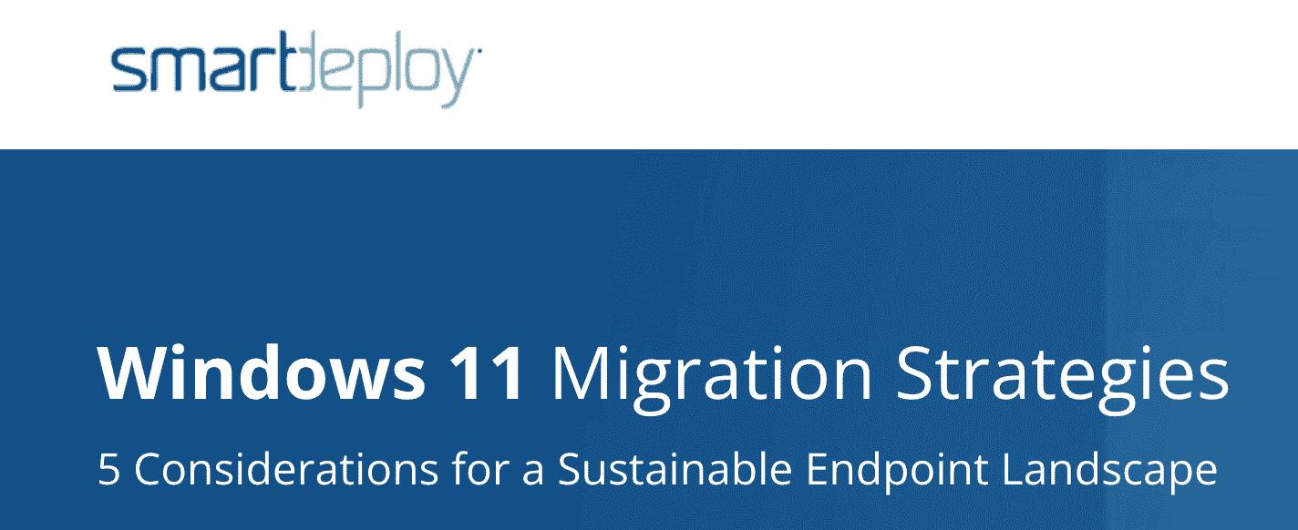 Windows 11 Migration Strategies